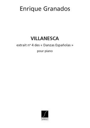 Enrique Granados: Villanesca N 4 Des Danses Espagnoles