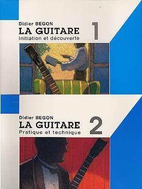 D. Begon: Guitare Volumes 1 Et 2 Guitare Enseignement