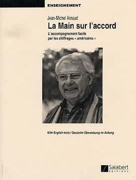 Jean-Michel Arnaud: La Main sur l'accord
