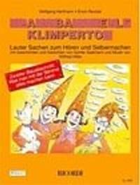 Erwin Reutzel_Wolfgang Hartmann_Wilfried Hiller: Klangbaustelle Klimperton