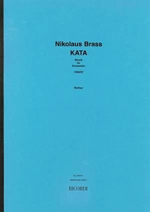 Nikolaus Brass: Kata