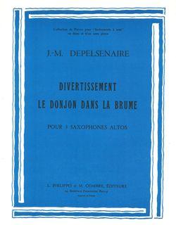 Jean-Marie Depelsenaire: Divertissement - Donjon dans la brume