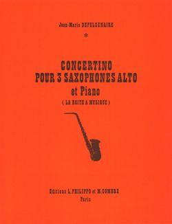 Jean-Marie Depelsenaire: Concertino pour 3 saxophones alto et piano