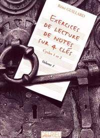 Rémi Guillard: Exercices de lecture de notes sur 4 clés