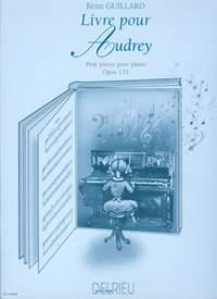 Rémi Guillard: Livre pour Audrey Op.135