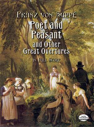 Franz von Suppé: Poet and Peasant and Other Great Overtures