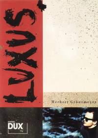 Herbert Grönemeyer: Luxus