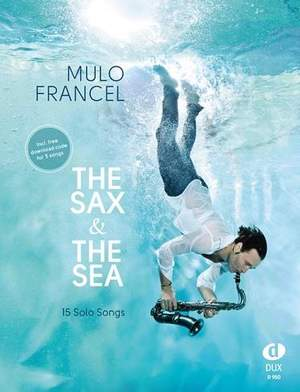 Mulo Francel: The Sax & The Sea