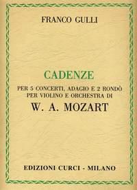 Franco Gulli: Cadenze Per 5 Concerti Adagio E Rondo Di Mozart
