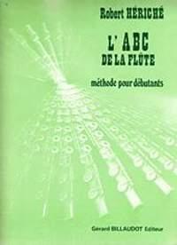 Robert Heriche: L'Abc De La Flûte