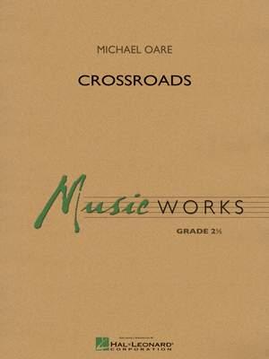 Michael Oare: Crossroads
