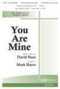 David Haas: You Are Mine