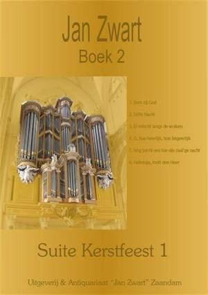 Jan Zwart: Boek 02 Suite Kerstfeest 1