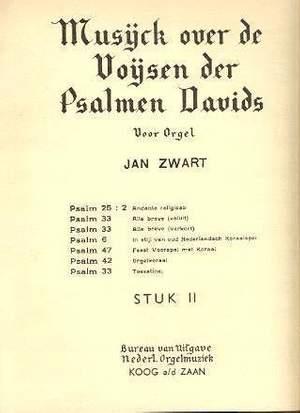 Jan Zwart: Stuk 02 Psalm 25/2 33 6 47 42 33