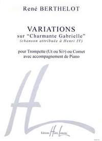 René Berthelot: Variations sur Charmante Gabrielle