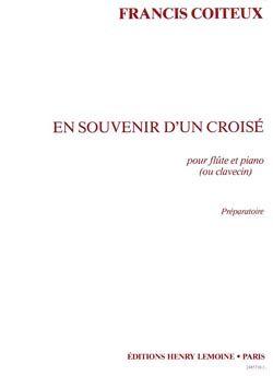 Francis Coiteux: En souvenir d'un Croisé