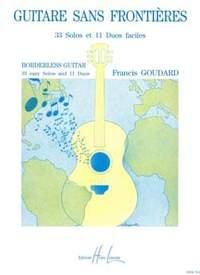 Francis Goudard: Guitare sans frontières