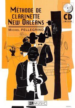 Michel Pellegrino: Méthode de clarinette New Orleans