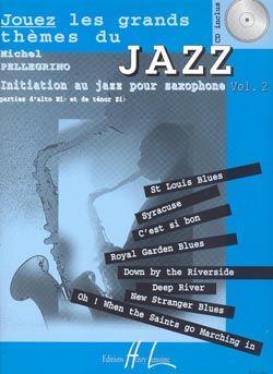 Michel Pellegrino: Jouez les grands thèmes du jazz Vol.2