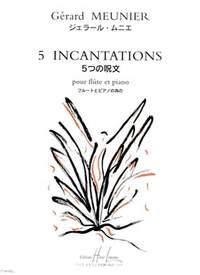 Gérard Meunier: Incantations (5)
