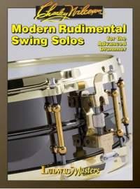 Charlie Wilcoxon: Modern Rudimental Swing Solos