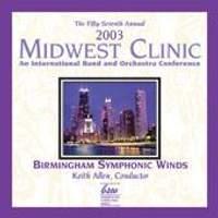 2003 Midwest Clinic: Birmingham Symphonic Winds