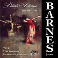Danza Sinfonica - The Music of James Barnes