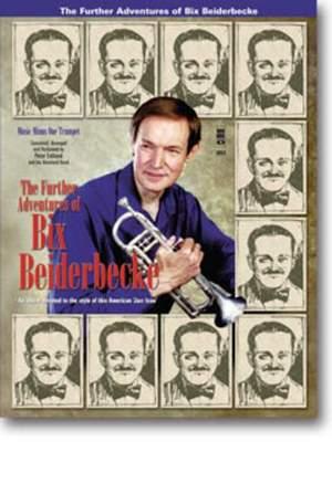 The Further Adventures of Bix Beiderbecke