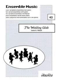 L.A. Hirsch: The Wedding Glide Vol. 40