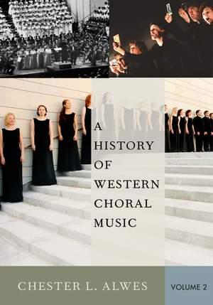 A History of Western Choral Music 2: Hardback