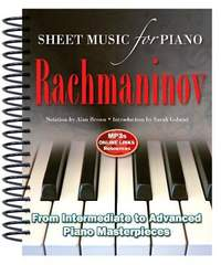 Rachmaninov: Sheet Music for Piano: From Intermediate to Advanced; Over 25 masterpieces