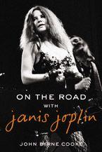 Janis Joplin: On the Road with Janis Joplin