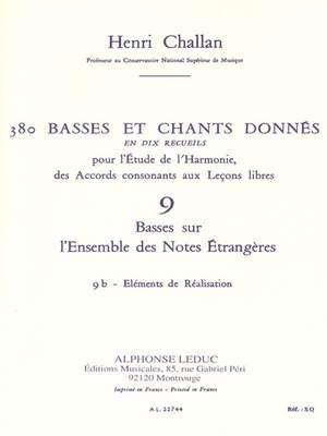 Henri Challan: 380 Basses et Chants Donnés Vol. 9B