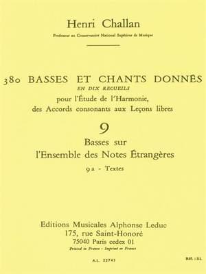 Henri Challan: 380 Basses et Chants Donnés Vol. 9A