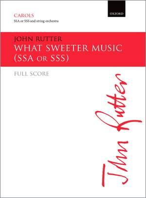 Rutter, John: What sweeter music