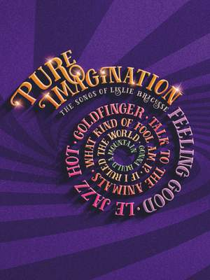 Pure Imagination: Leslie Bricusse (PVG)