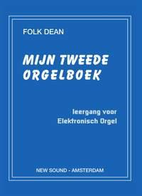 F. Dean: Mijn Tweede Orgelboek