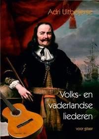 A. Uitbeijerse: Volks & Vaderlandse Liederen