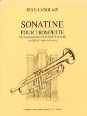 Jean Langlais: Sonatine pour Trompette