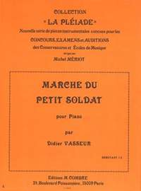 Didier Vasseur: Marche du petit soldat