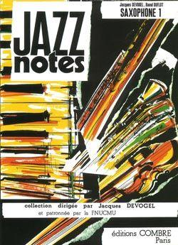 Jacques Devogel_Raoul Duflot: Jazz Notes Saxophone 1 : Tiffany - Lido