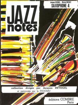 Jacques Devogel_Michel Meriot: Jazz Notes Saxophone 4 : Graciella - Street song