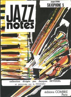 Jacques Devogel: Jazz Notes Saxophone 5 : Barbara - Judy