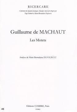 Guillaume de Machaut: Les Motets
