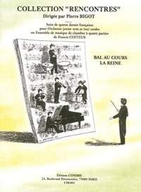 Francis Coiteux: Bal au cours la reine