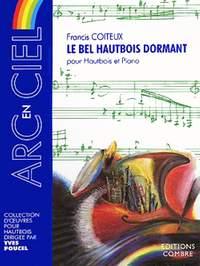 Francis Coiteux: Le Bel hautbois dormant