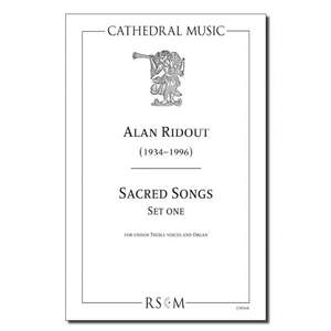 Ridout: Sacred Songs (Set One)