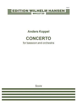 Anders Koppel: Concerto For Bassoon And Orchestra