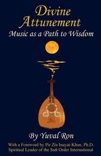 Divine Attunement: Music as a Path to Wisdom