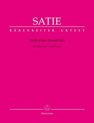 Satie, Erik: Embryons desséchés